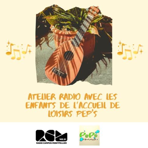 Atelier radio avec les enfants de l'accueil de loisirs PEP'S