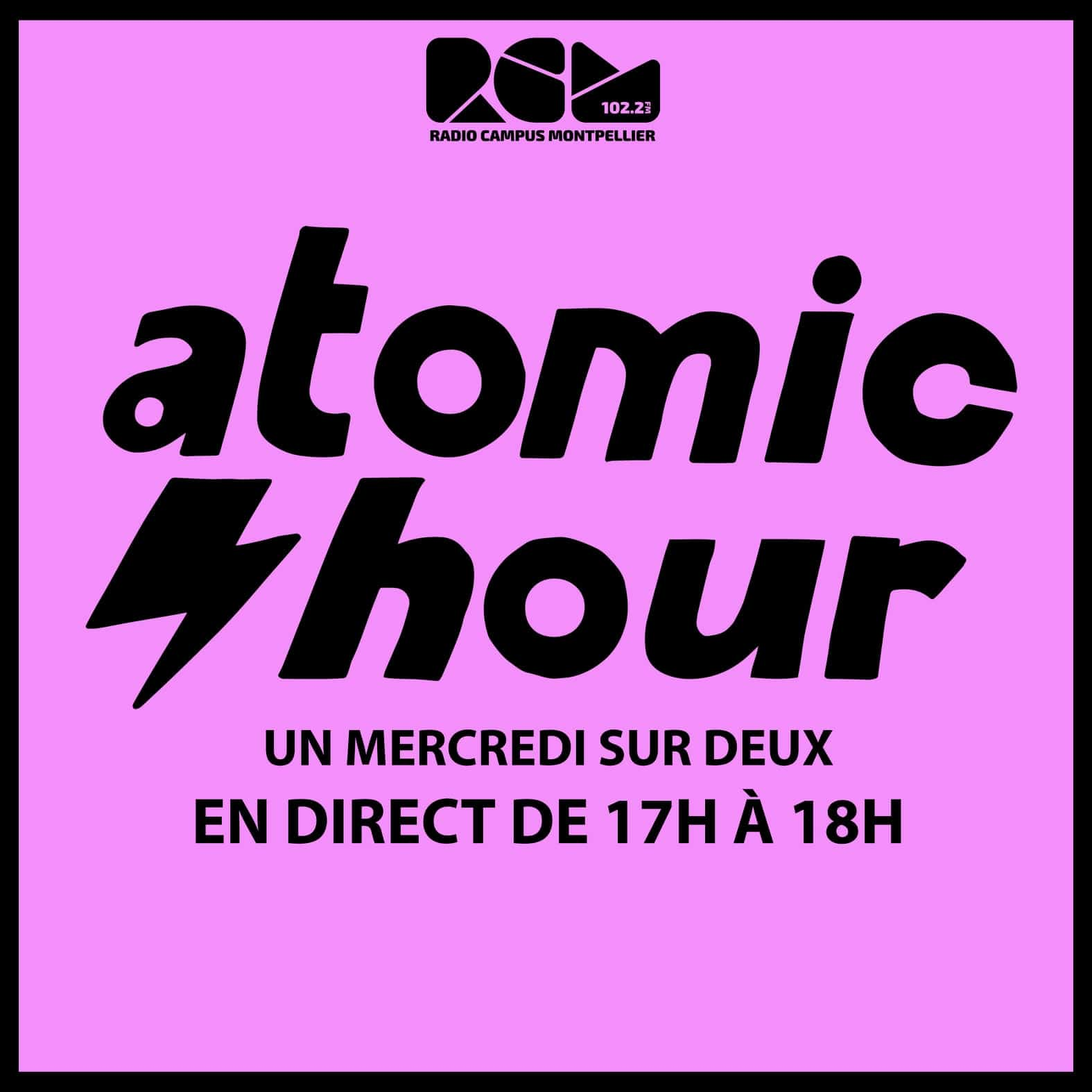 Logo Atomic Hour, Une émission Radio Campus Montpellier