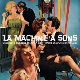 La Machine à Sons du 02 octobre 2019