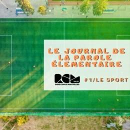 Le Journal de la Parole Élémentaire, Le sport