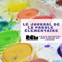Le Journal de la Parole Élémentaire, Les activités au centre de loisirs