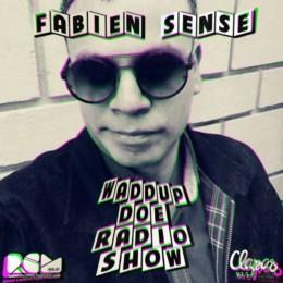 Waddup Doe Radio Show Fabien Sense