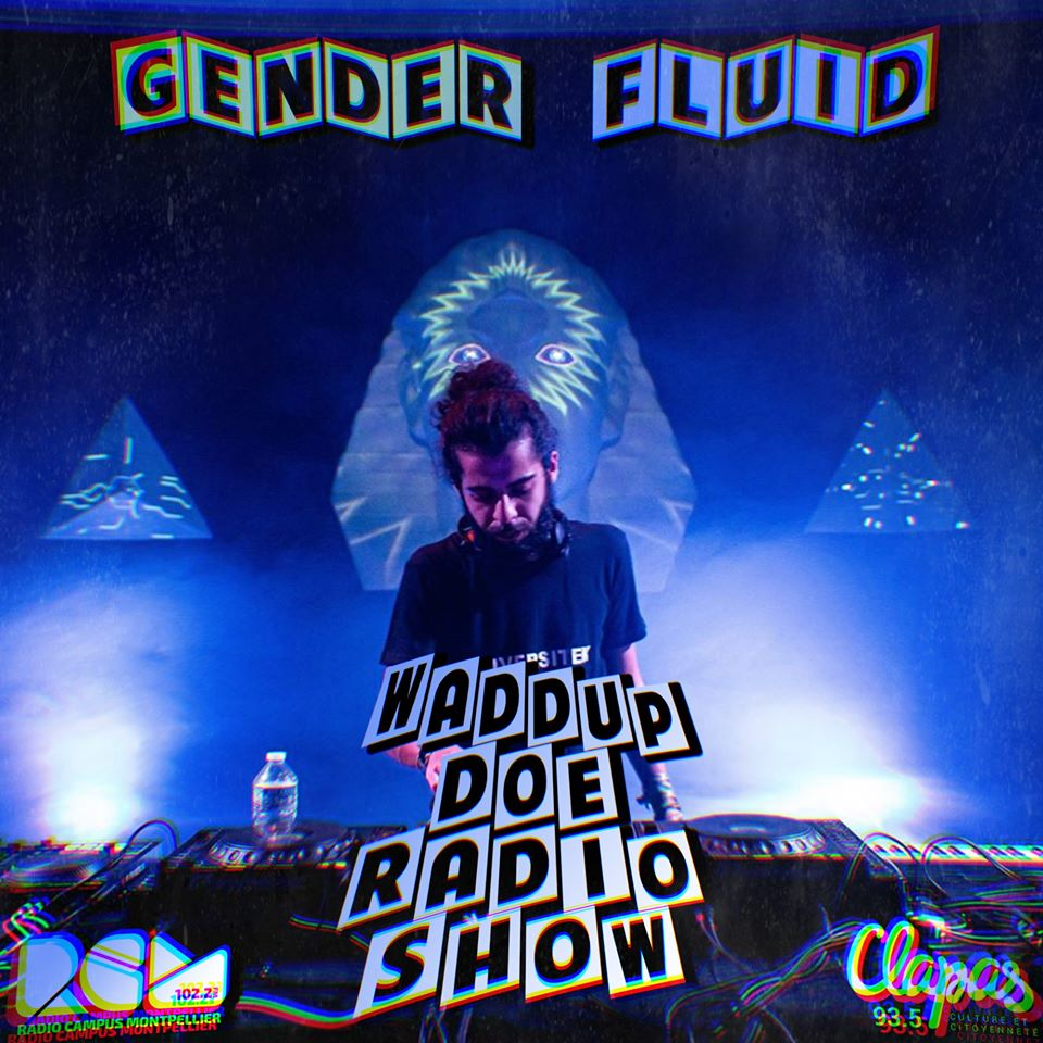 waddup doe radio show gender fluid