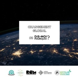 Dis-moi pourquoi ? #2 - Changement Global