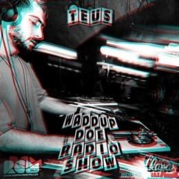 Waddup Doe Radio Show TEUS