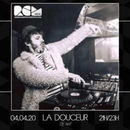 La Douceur dj set Radio Campus Montpellier