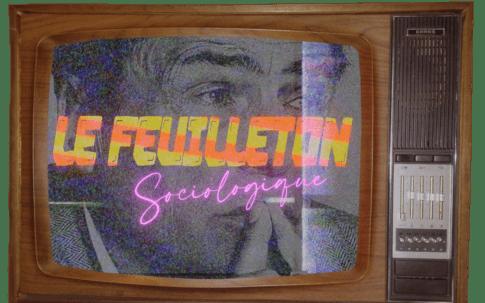 Le Feuilleton Sociologique Radio Campus Montpellier