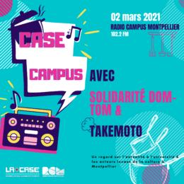 Case Campus radio Campus Montpellier solidarité dom tom Takemoto