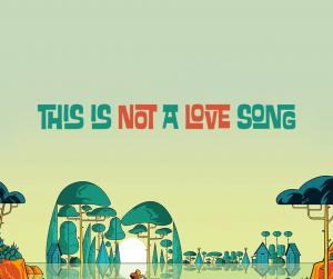 Festival This Is Not A Love Song 2017